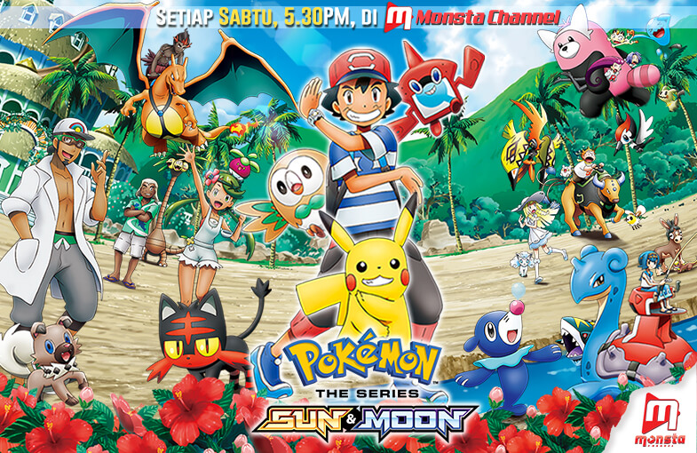 Siri Baharu Pokémon Sun & Moon Kini di Monsta Channel YouTube, 7 April 2018!