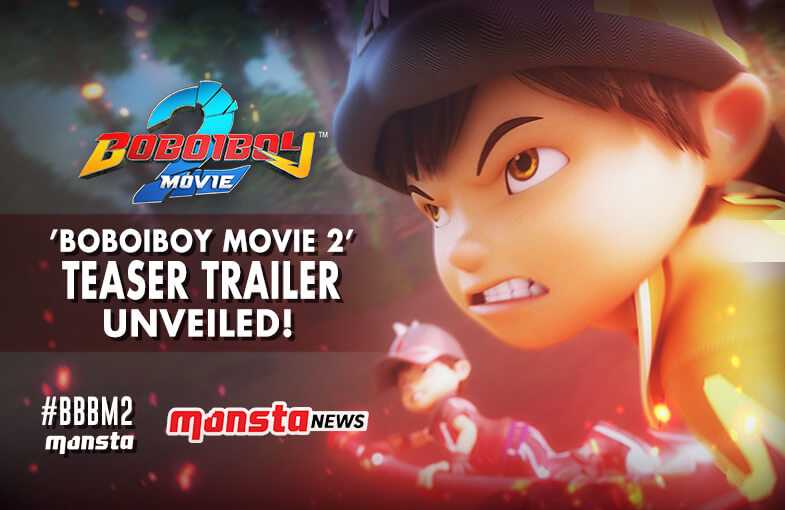 Monsta Unveils BoBoiBoy Movie 2 Teaser Trailer