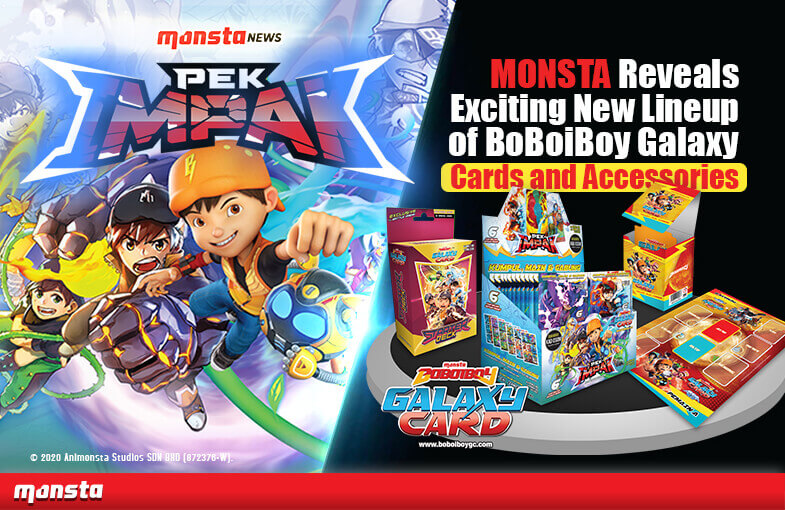 Monsta's Exciting New BoBoiBoy Galaxy Card Lineup and Accessories